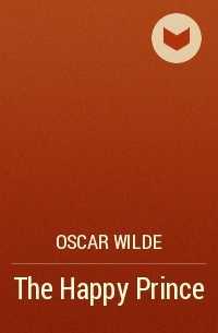 Oscar Wilde - The Happy Prince