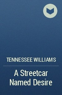 a review of williams a street car named desire Ann margret looks too healthy to portray blanche dubois, the physically and mentally fragile southern-belle protagonist of tennessee williams' +a streetcar named desire, but we forget this discrepancy five minutes into her marvelous performance.