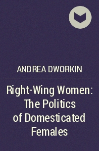 andrea dworkin essays Ideas and controversy over the course of her life, dworkin authored numerous books, articles and speeches, in which she was highly critical of pornography and prostitution, but also dealt with sexuality extensively.