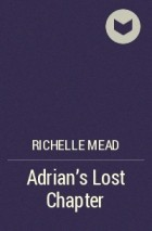 Richelle Mead - Adrian's Lost Chapter