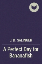 a perfect day for a bananafish Struggling with jd salinger's a perfect day for bananafish check out our thorough summary and analysis of this literary masterpiece.
