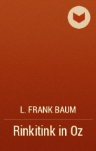 L. Frank Baum - Rinkitink in Oz