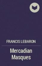 Francis Lebaron - Mercadian Masques