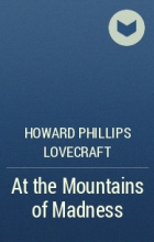 Howard Phillips Lovecraft - At the Mountains of Madness