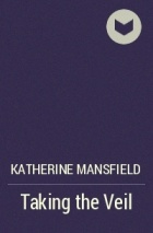 taking the veil by katherine mansfield New zealand stories: mansfield selections - kindle edition by katherine mansfield download it once and read it on your kindle device, pc, phones or tablets use features like bookmarks, note taking and highlighting while reading new zealand stories: mansfield selections.