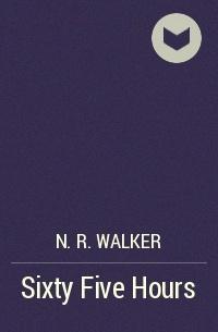 N.R. Walker - Sixty Five Hours