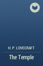 H. P. Lovecraft - The Temple