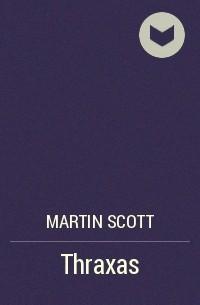 Martin Scott - Thraxas