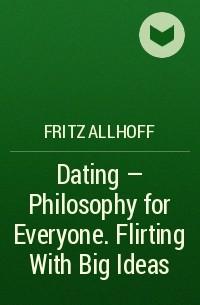 Dating Flirting With Big Ideas