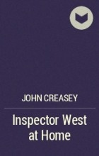 John Creasey - Inspector West at Home