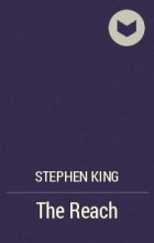 Stephen King - The Reach