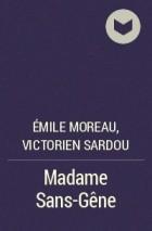 Émile Moreau, Victorien Sardou - Madame Sans-Gêne