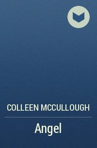 Colleen McCullough - Angel