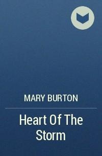 Mary Burton - Heart Of The Storm