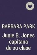 Barbara Park - Junie B. Jones capitana de su clase