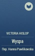 Victoria Hislop - Wyspa