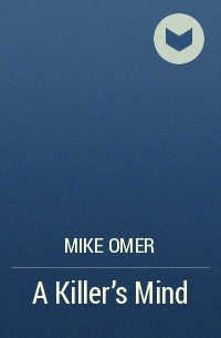 Mike Omer - A Killer's Mind