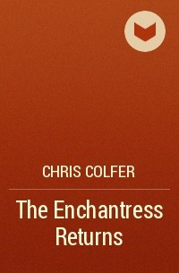 Chris Colfer - The Enchantress Returns