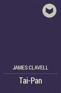 James Clavell - Tai-Pan