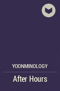 yoonminology - After Hours